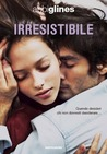 Irresistibile (Rosemary Beach, #2, Too Far, #2)