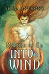 Into the Wind (Mermen of Ea, #2)