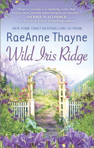 REVIEW: Wild Iris Ridge, by RaeAnne Thayne