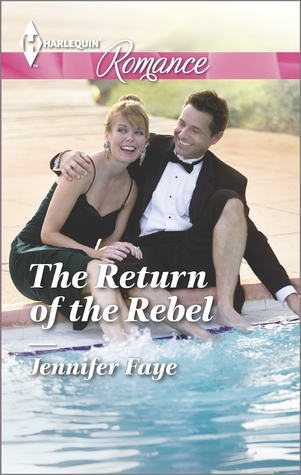 The Return of the Rebel by Jennifer Faye