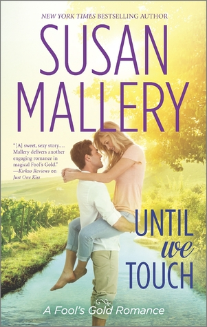 Until We Touch by Susan Mallery Excerpt