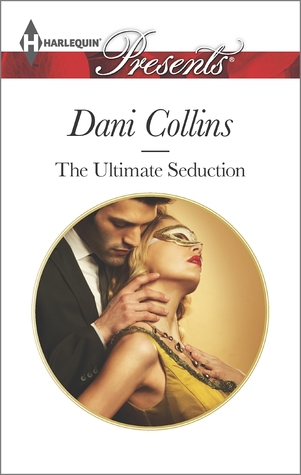 The Ultimate Seduction by Dani Collins