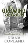 The Growing Season (Secrets of Neverwood, #2)