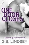 One Door Closes (Secrets of Neverwood, #1)