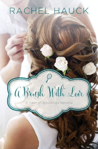 A Brush with Love: A January Wedding Story (A Year of Weddings Novella)
