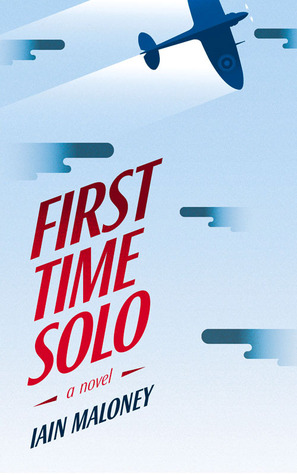 First Time Solo by Iain  Maloney