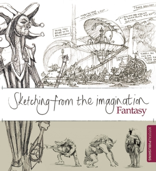 Sketching from the Imagination: Fantasy