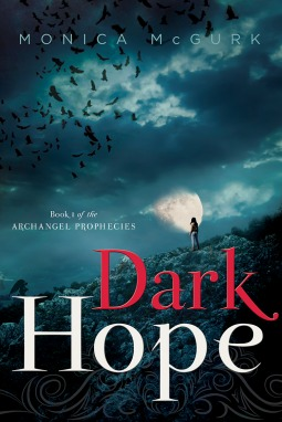 Dark Hope (Archangel Prophecies #1)