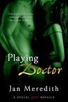 Playing Doctor (Entangled Brazen)