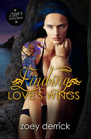 Get Finding Love's Wings by Zoey Derrick for 99¢!