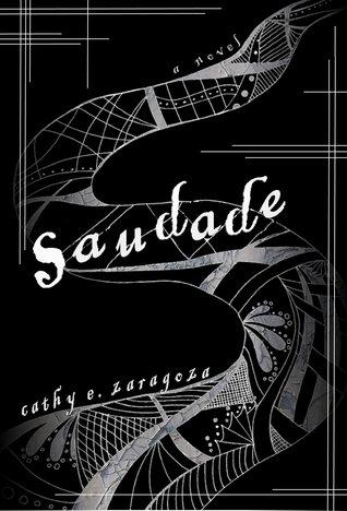 Saudade by Cathy E. Zaragoza