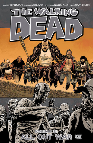 The Walking Dead, Vol. 21: All Out War Part 2