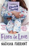 Flora in Love (The Diaries of Bluebell Gadsby, #2)