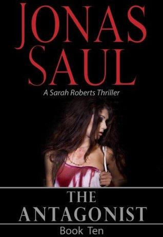 The Antagonist (Sarah Roberts, #10)