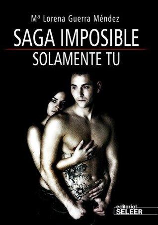 Saga Imposible: Solamente tu