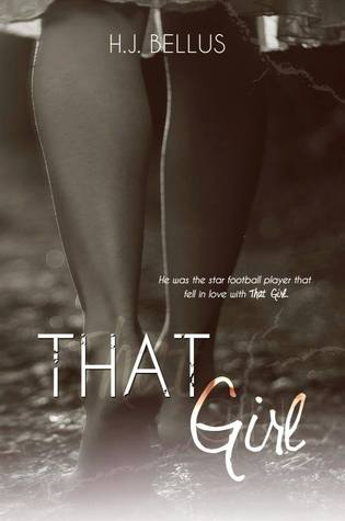 That Girl (2014) by H.J. Bellus