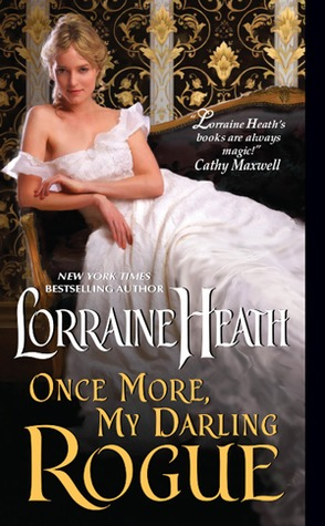 Once More, My Darling Rogue (Scandalous Gentlemen of St. James, #2)