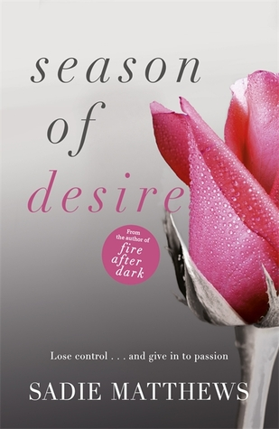 Season of Desire: Complete Edition (Seasons Quartet, #1)