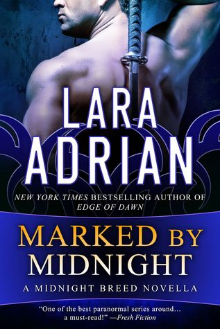 Review: Marked by Midnight by Lara Adrian