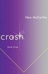 Crash: Book Three