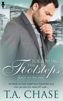 Following his Footsteps (Rags to Riches, #3)