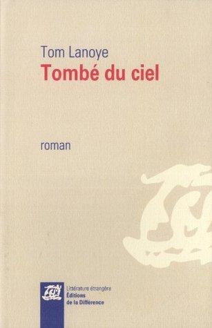 Tombé du ciel (2013)