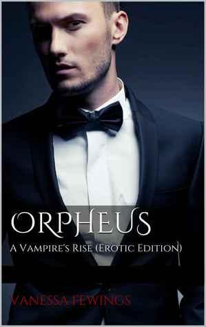 ORPHEUS: A Vampire's Rise