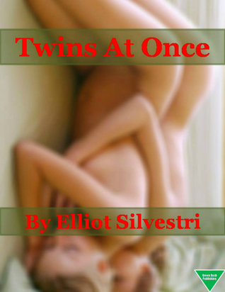 Twins at Once  by  Elliot Silvestri