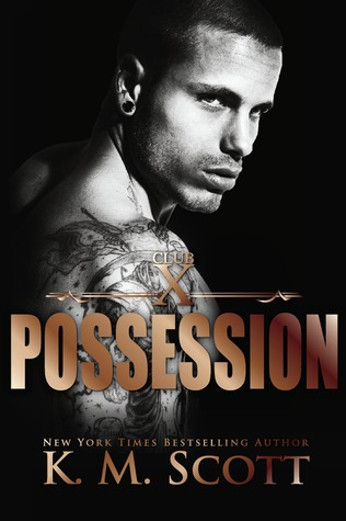 Possession (Club X, #3)
