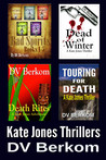 The Kate Jones Thriller Series: Vol. 1