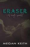 Eraser (Eraser #1)