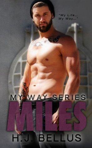 Miles (My Way, #3) by H.J. Bellus