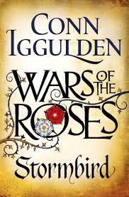 Wars of the Roses: Stormbird (Wars of the Roses, #1)