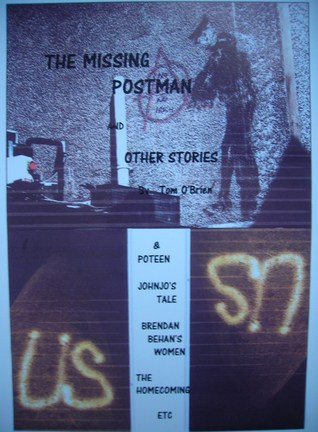 The Missing Postman and Other Stories Tom OBrien
