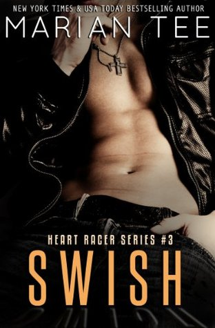 Swish (Heart Racer, #3)