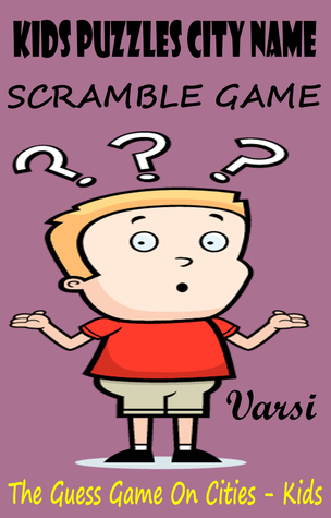 Kids Puzzles City Name Scramble Game Varsi