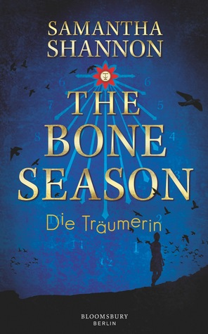 The Bone Season: Die Träumerin (The Bone Season, #1)