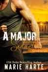 A Major Seduction (Good to Go, #2)