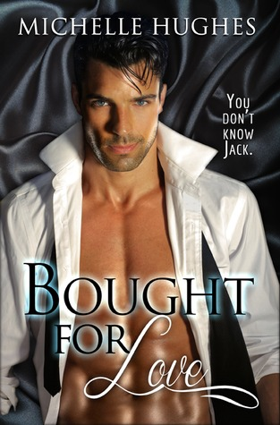 Bought for Love (You Don't Know Jack, #1)