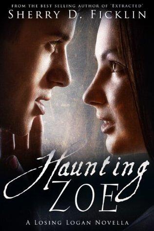 Haunting Zoe (Losing Logan, #0.5)