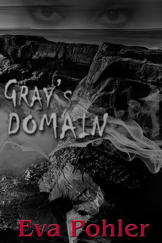 Gray's Domain by Eva Pohler