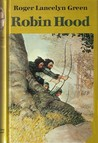 Robin Hood by Roger Lancelyn Green