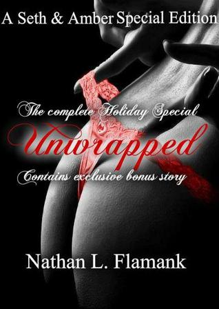 Unwrapped: The Complete Holiday Special  by  Nathan L. Flamank