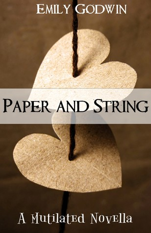 Paper and String (Mutilated, #1.5)