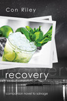 Recovery by Con Riley