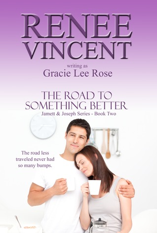 The Road To Something Better (Jamett & Joseph, #2)