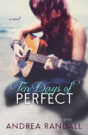 Ten Days of Perfect (November Blue, #1)