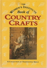 The Women's Institute Book of Country Crafts