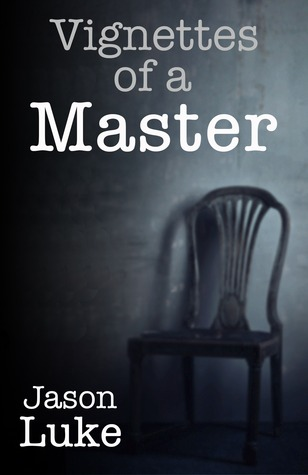 Vignettes of a Master (Interview with a Master, #1.5)