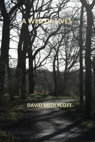 A Web of Lives  by  David Medlycott